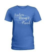 Teachers We're Stronger Than The Flood Ladies T-Shirt thumbnail