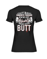 A Crazy Badass Concrete Finisher Owns  My Heart Premium Fit Ladies Tee thumbnail
