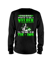 Welder You Have To Tie - Ins Long Sleeve Tee thumbnail