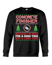 Concrete Finisher Here For A Good Time  Crewneck Sweatshirt thumbnail