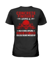 Concrete Finisher Using A High School Diplome Ladies T-Shirt thumbnail