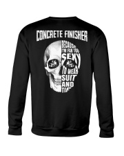 Concrete Finisher Because I'm Far Too Sexy To Wear Crewneck Sweatshirt thumbnail