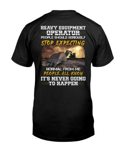 Heavy Equipment Operator Stop Expecting Normal