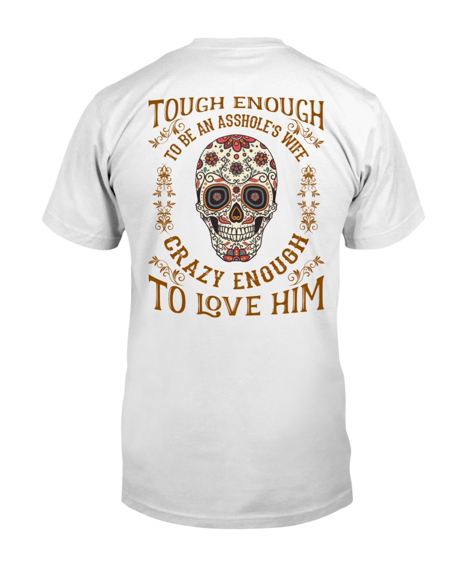 Crazy Enough To Love Him Classic T-Shirt