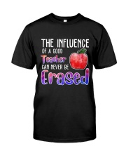 The Influence Of A Good Teacher Classic T-Shirt front