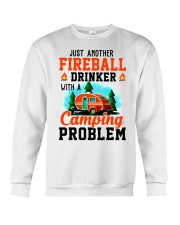 Just Another Fireball Drinker With A Camping Crewneck Sweatshirt thumbnail