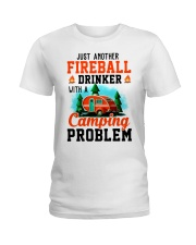 Just Another Fireball Drinker With A Camping Ladies T-Shirt thumbnail
