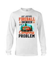 Just Another Fireball Drinker With A Camping Long Sleeve Tee thumbnail
