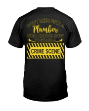 Don't Mess With A Plumber  Classic T-Shirt back