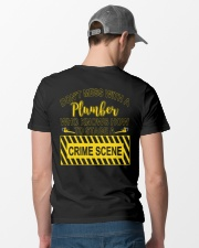 Don't Mess With A Plumber  Classic T-Shirt lifestyle-mens-crewneck-back-6