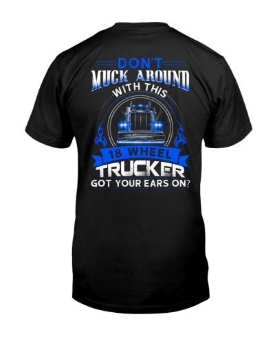 Don't Muck Around With This 18 Wheel Trucker
