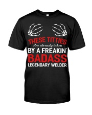 These Titties Are Already Taken By A Welder Premium Fit Mens Tee thumbnail