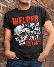 Welder Builds Sht You Can't Classic T-Shirt apparel-classic-tshirt-lifestyle-26
