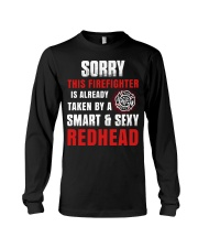 Sorry This Firefighter Is Already Taken By A Smart Long Sleeve Tee thumbnail