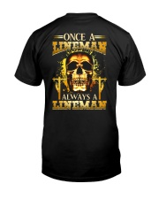 One A Lineman Always A Lineman Classic T-Shirt back