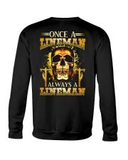 One A Lineman Always A Lineman Crewneck Sweatshirt thumbnail