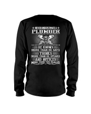 Never Understimate A Plumber Long Sleeve Tee thumbnail