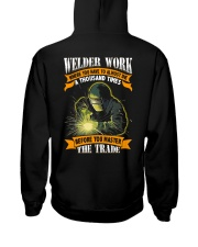 Welder Work Where You Have To Almost Die A Thousan Hooded Sweatshirt thumbnail