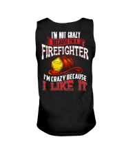 I'm Not Crazy Because I'm A Firefighter Unisex Tank thumbnail
