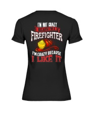I'm Not Crazy Because I'm A Firefighter Premium Fit Ladies Tee thumbnail