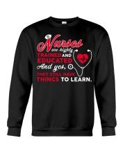Nurses Are Highly Trained And Educated Crewneck Sweatshirt thumbnail