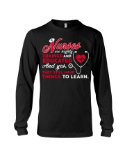 Nurses Are Highly Trained And Educated Long Sleeve Tee thumbnail