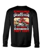 Retired Plumber My greatest fear Crewneck Sweatshirt thumbnail