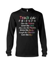 Teacher Like Friends Long Sleeve Tee thumbnail