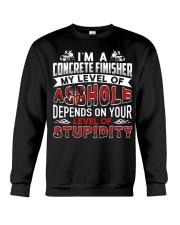 I'm A Concrete Finisher - Level Of Stupidity Crewneck Sweatshirt thumbnail