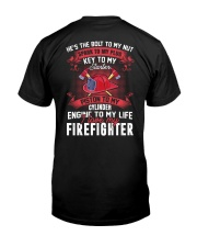 Engine To My Life I Love My Firefighter Classic T-Shirt back