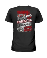 Warning This Firefighter Does Not Play Ladies T-Shirt thumbnail