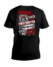 Warning This Firefighter Does Not Play V-Neck T-Shirt thumbnail