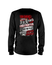Warning This Firefighter Does Not Play Long Sleeve Tee thumbnail