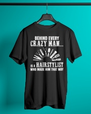 Behind Every Crazy Woman Is A Hairstylist Classic T-Shirt lifestyle-mens-crewneck-front-3