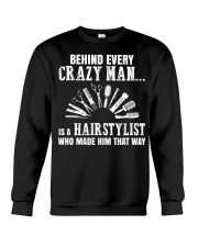Behind Every Crazy Woman Is A Hairstylist Crewneck Sweatshirt thumbnail