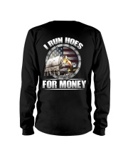 I Run Hoes For Money Long Sleeve Tee thumbnail