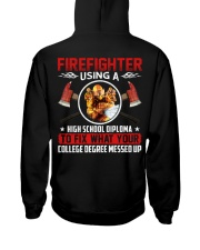 Firefighter Using A High School Diplome Hooded Sweatshirt thumbnail