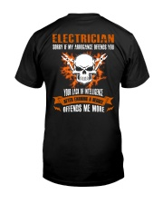 Electrician My Arrogance Offends You Classic T-Shirt back
