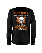 Electrician My Arrogance Offends You Long Sleeve Tee thumbnail