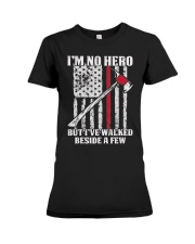 Firefighter I'm No Hero Premium Fit Ladies Tee thumbnail