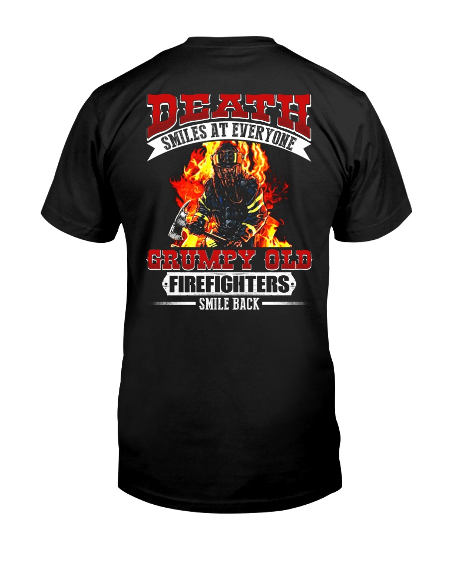 Death Smiles At Every One Grumpy Old Firefighter Classic T-Shirt