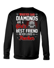 Whoever Said Diamonds Are A Girl's Best Friend Crewneck Sweatshirt thumbnail