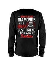 Whoever Said Diamonds Are A Girl's Best Friend Long Sleeve Tee thumbnail
