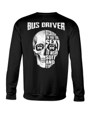 Bus Driver Because I'm Far Too Sexy To Wear Suit Crewneck Sweatshirt thumbnail
