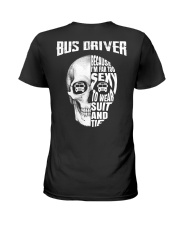 Bus Driver Because I'm Far Too Sexy To Wear Suit Ladies T-Shirt thumbnail