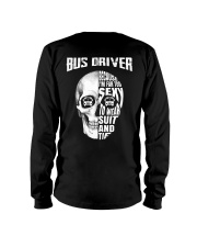 Bus Driver Because I'm Far Too Sexy To Wear Suit Long Sleeve Tee thumbnail