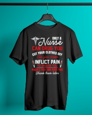 Only A Nurse Can Drug You Classic T-Shirt lifestyle-mens-crewneck-front-3
