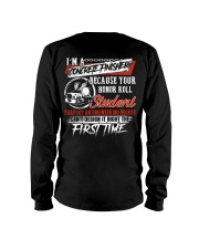 Concrete Finisher Because Your Honor Roll Student Long Sleeve Tee thumbnail