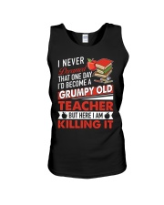 Grumpy Old Teacher But Here I Am  Killing It Unisex Tank thumbnail