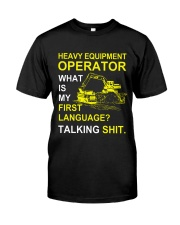 Heavy Equipment Operator 1st Language Talking Shit Premium Fit Mens Tee tile